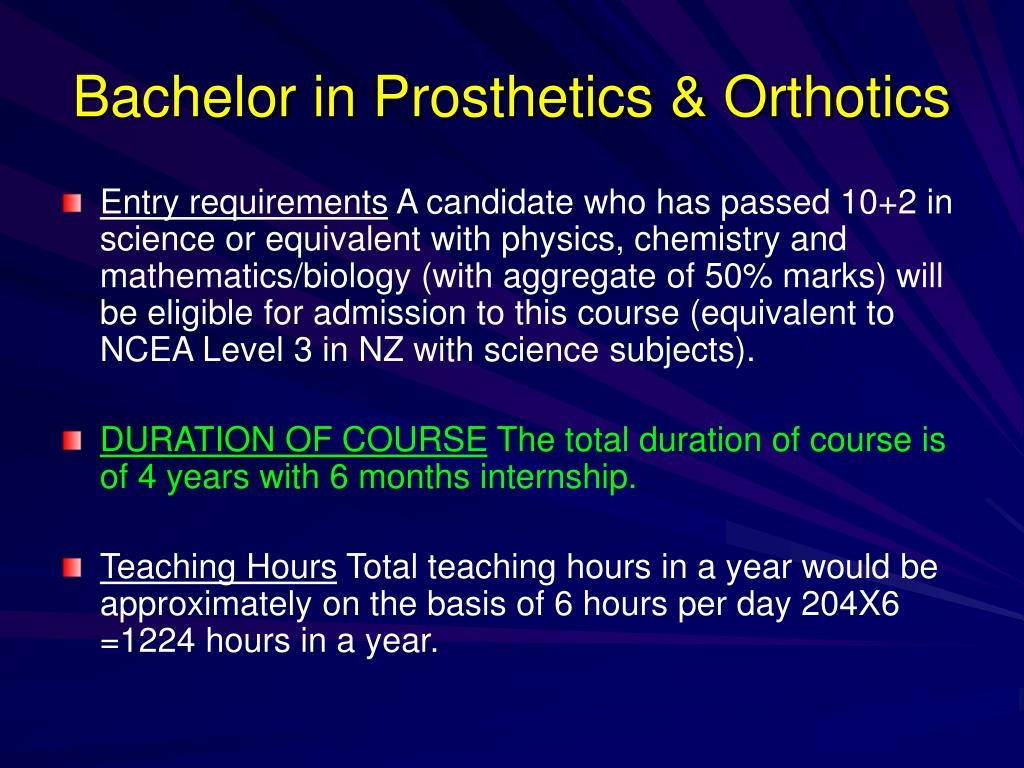 Bachelor in Prosthetics & Orthotics