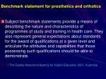 benchmark statement for prosthetics and orthotics