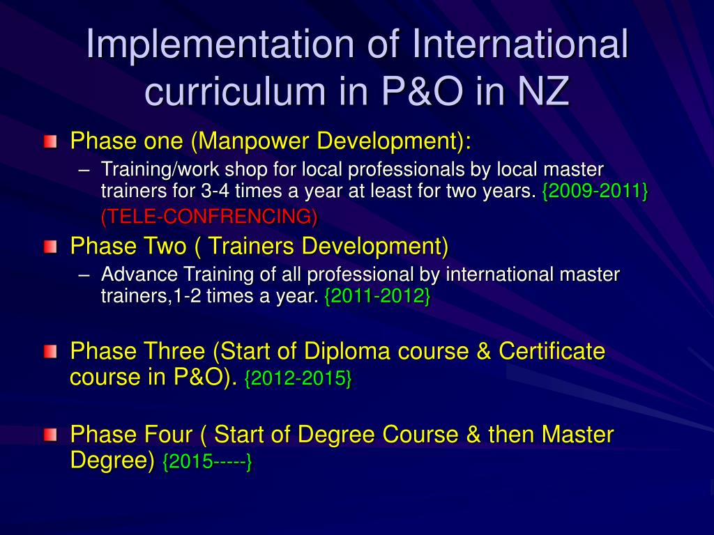 Implementation of International curriculum in P&O in NZ