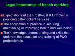 legal importance of bench marking