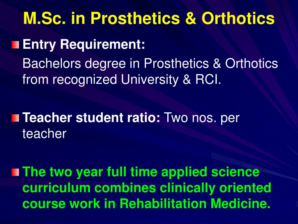 M.Sc. in Prosthetics & Orthotics