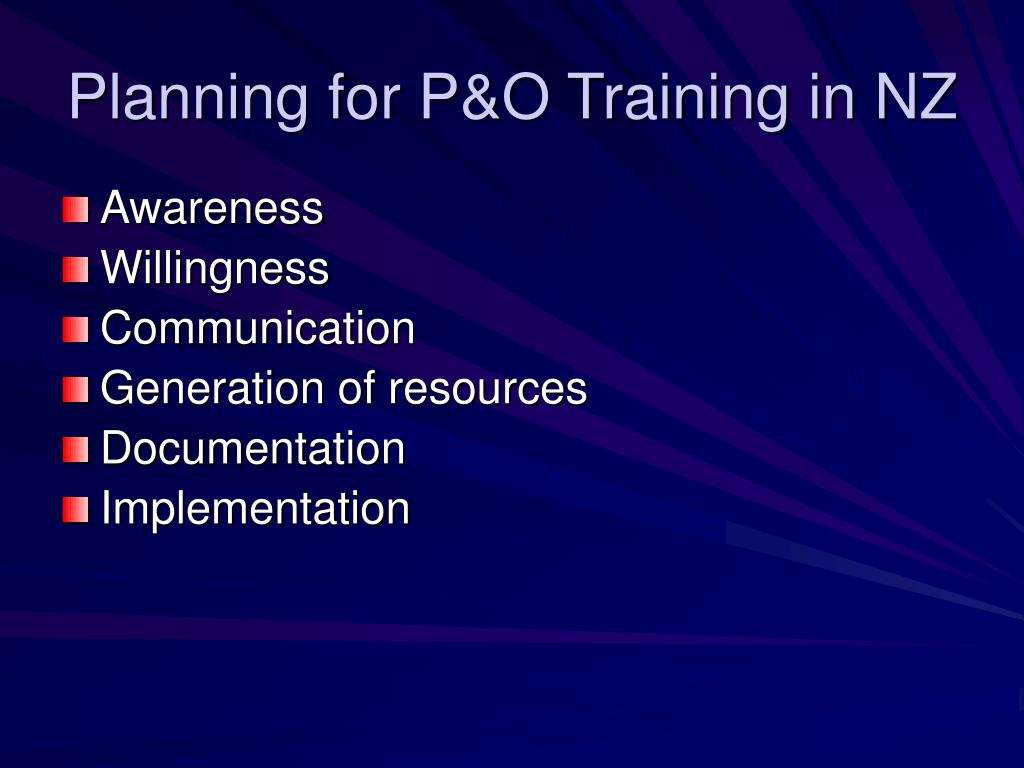 Planning for P&O Training in NZ