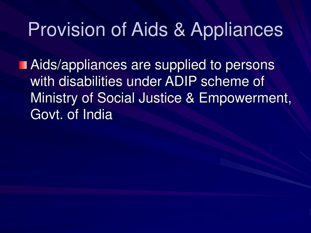 Provision of Aids & Appliances