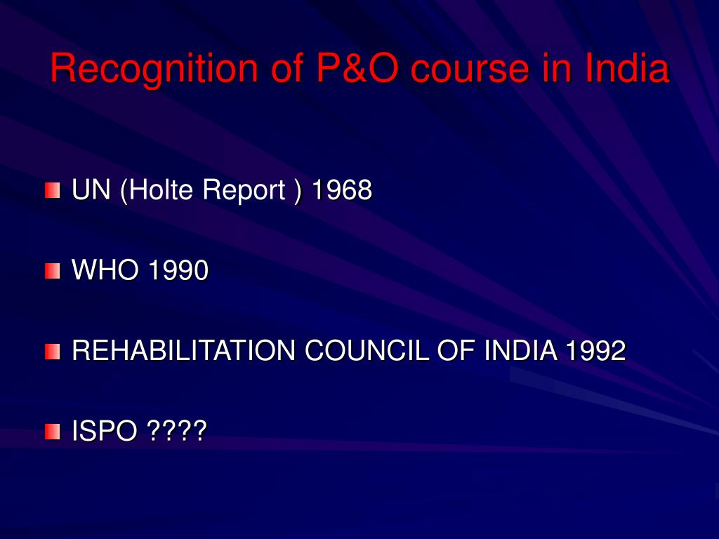 Recognition of P&O course in India