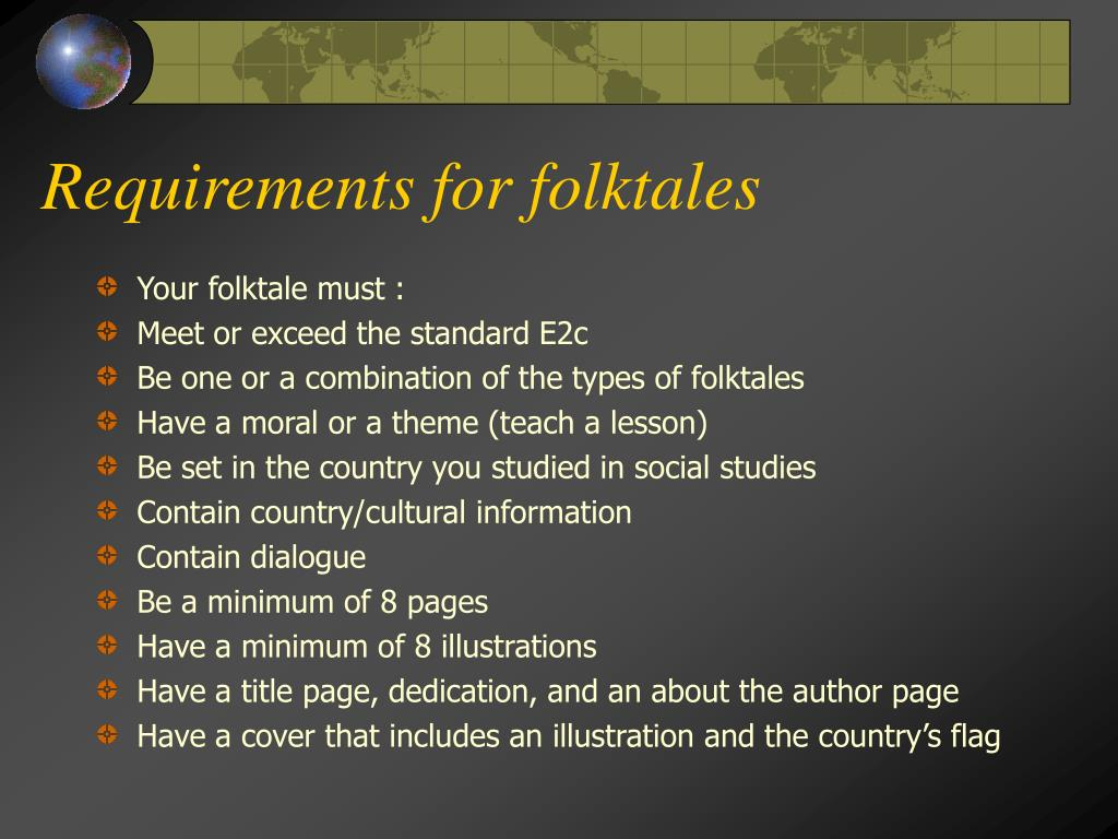Requirements for folktales