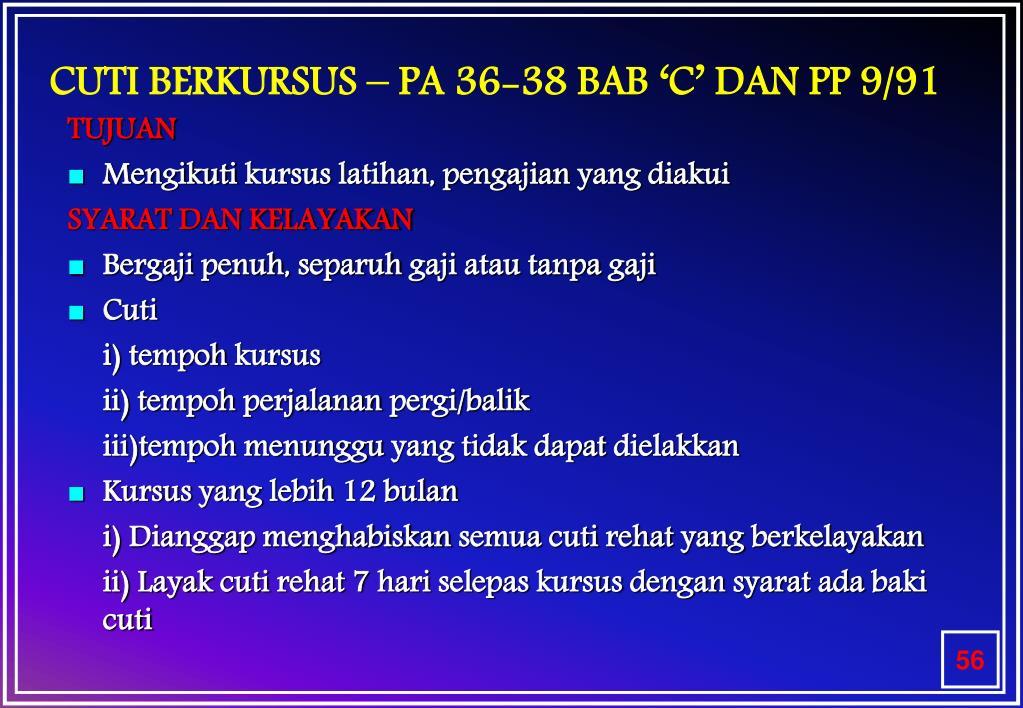 CUTI BERKURSUS – PA 36-38 BAB 'C' DAN PP 9/91