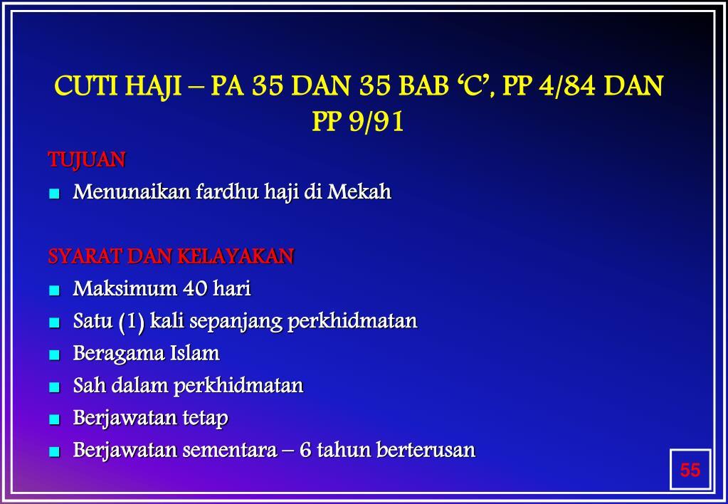 CUTI HAJI – PA 35 DAN 35 BAB 'C', PP 4/84 DAN PP 9/91