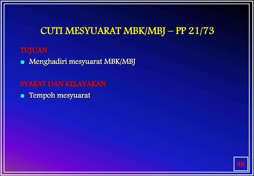 CUTI MESYUARAT MBK/MBJ – PP 21/73