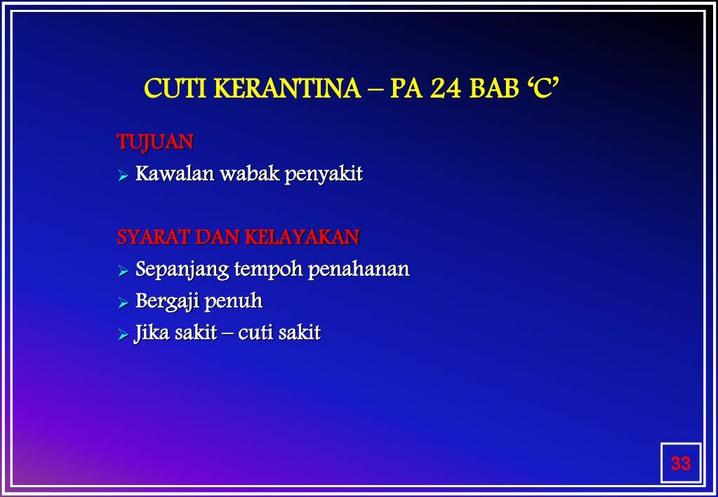 CUTI KERANTINA – PA 24 BAB 'C'