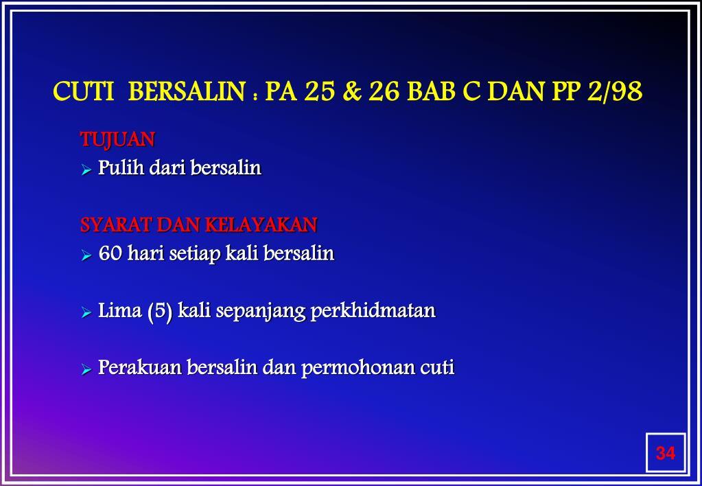 CUTI  BERSALIN : PA 25 & 26 BAB C DAN PP 2/98