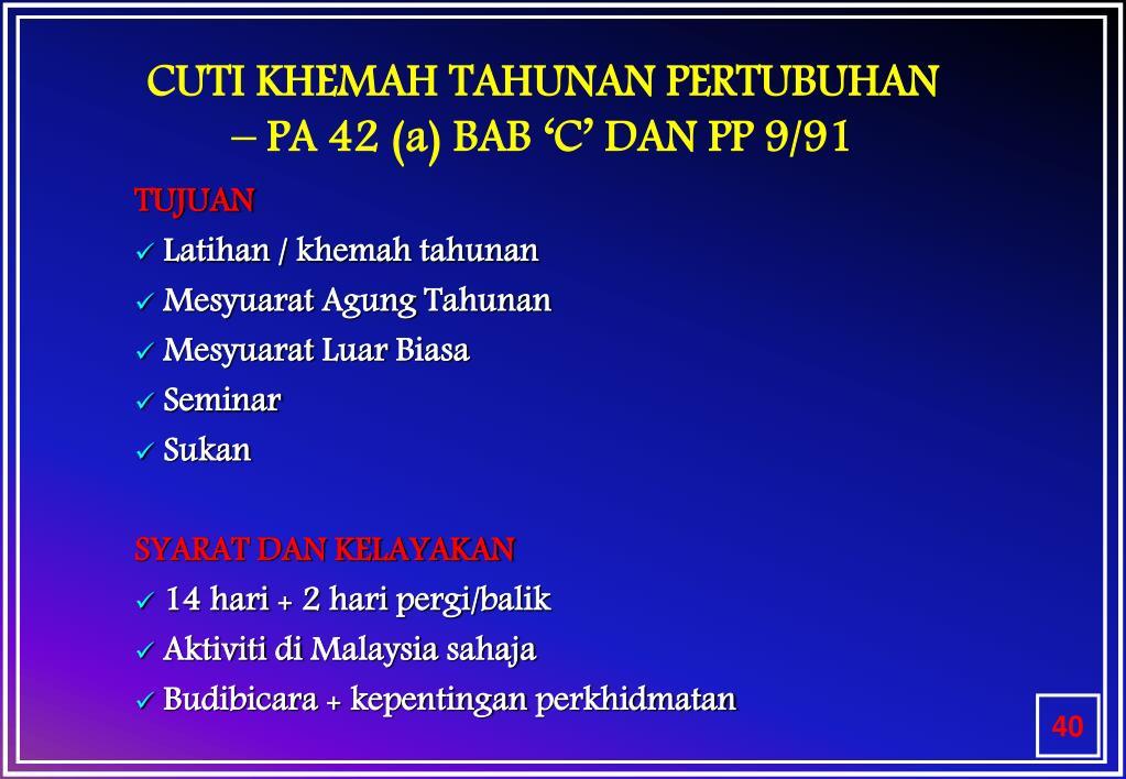 CUTI KHEMAH TAHUNAN PERTUBUHAN  – PA 42 (a) BAB 'C' DAN PP 9/91