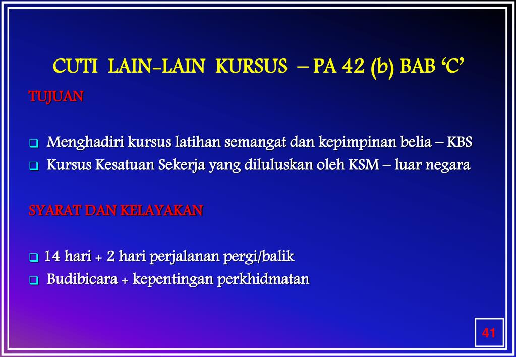 CUTI  LAIN-LAIN  KURSUS  – PA 42 (b) BAB 'C'