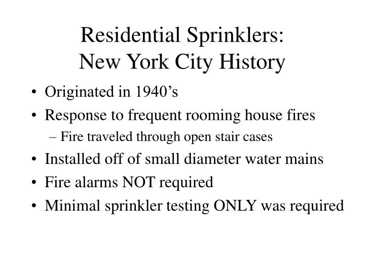 Residential sprinklers new york city history