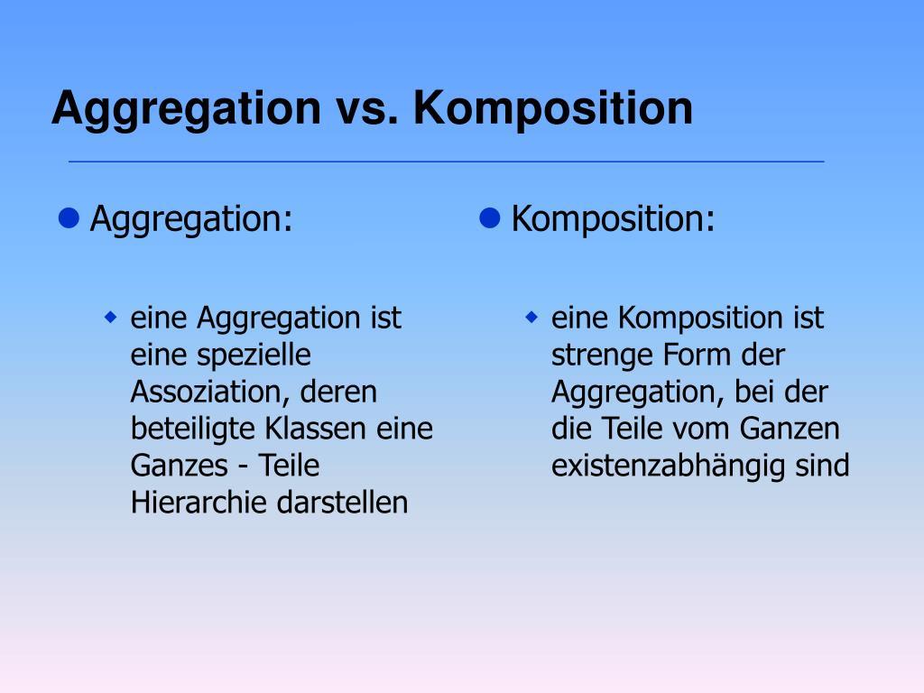 Aggregation: