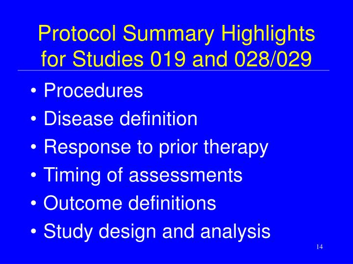 Protocol Summary Highlights for Studies 019 and 028/029