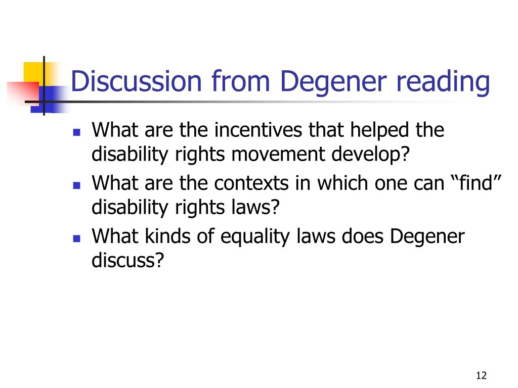 Discussion from Degener reading