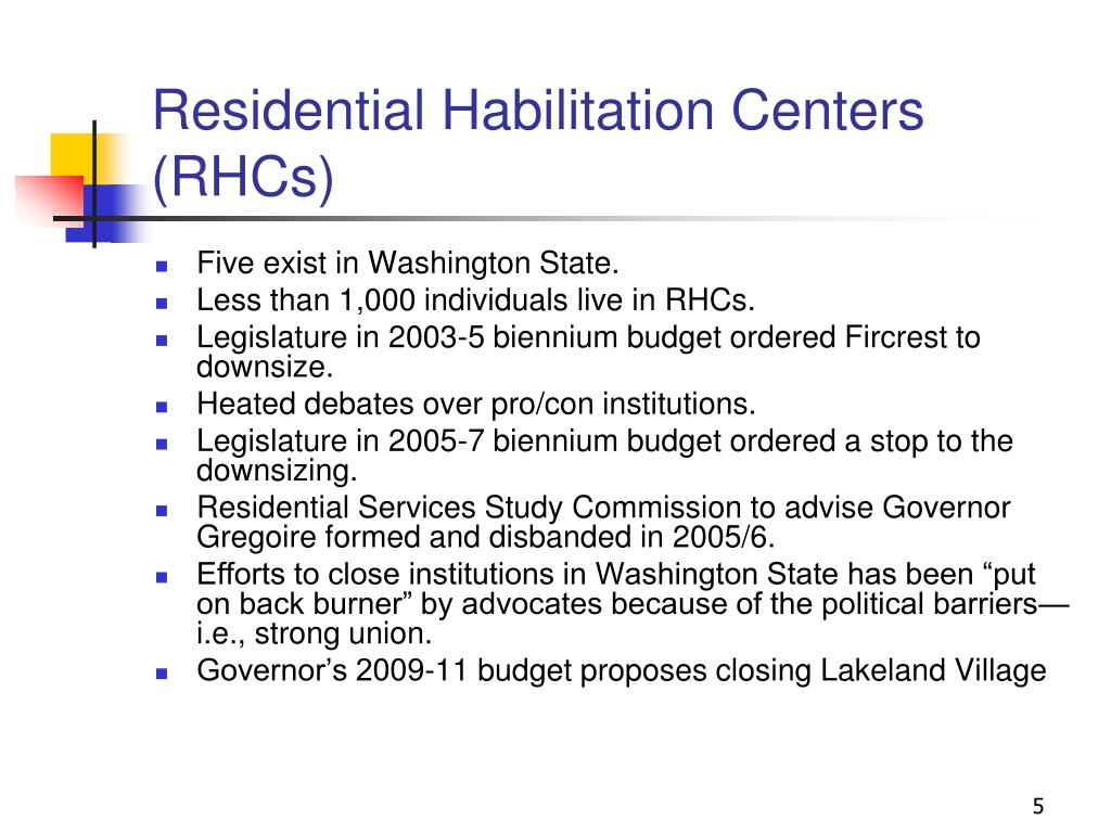 Residential Habilitation Centers (RHCs)