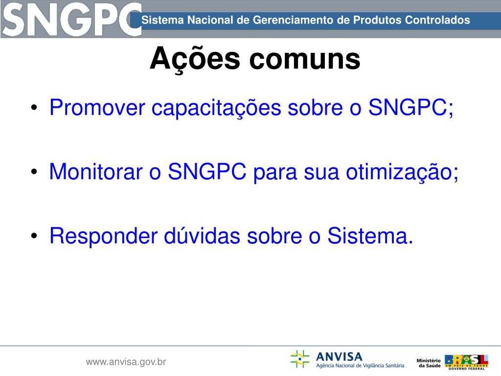 Promover capacitações sobre o SNGPC;