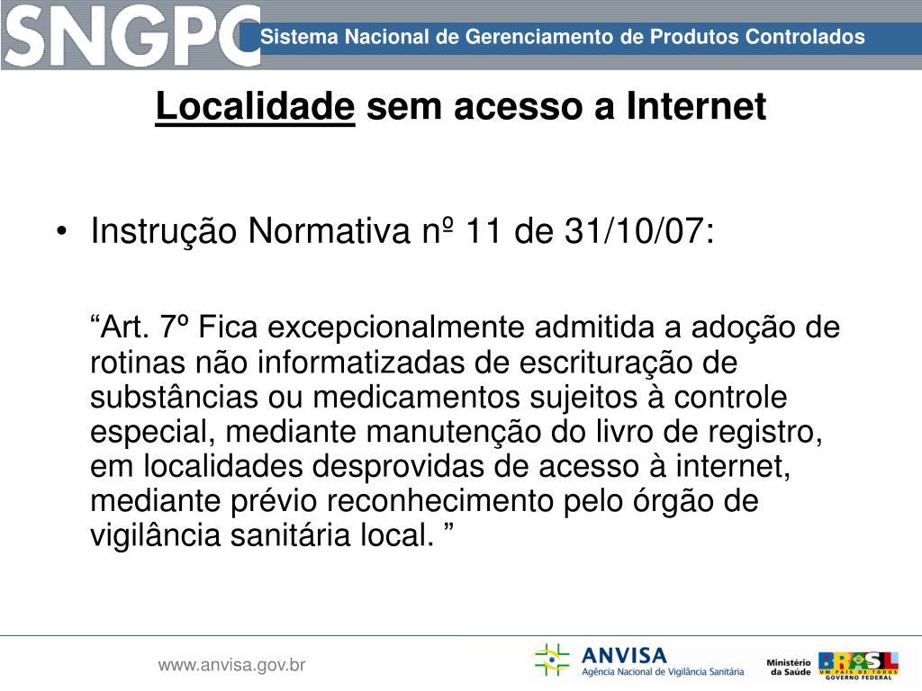 Instrução Normativa nº 11 de 31/10/07: