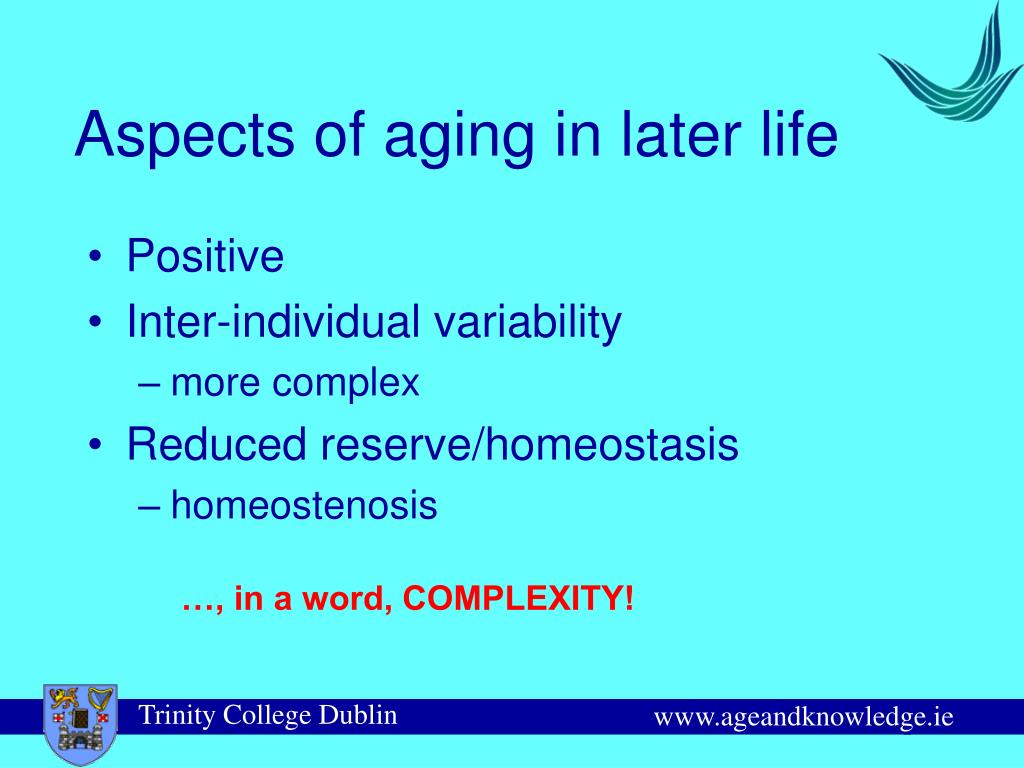 Aspects of aging in later life