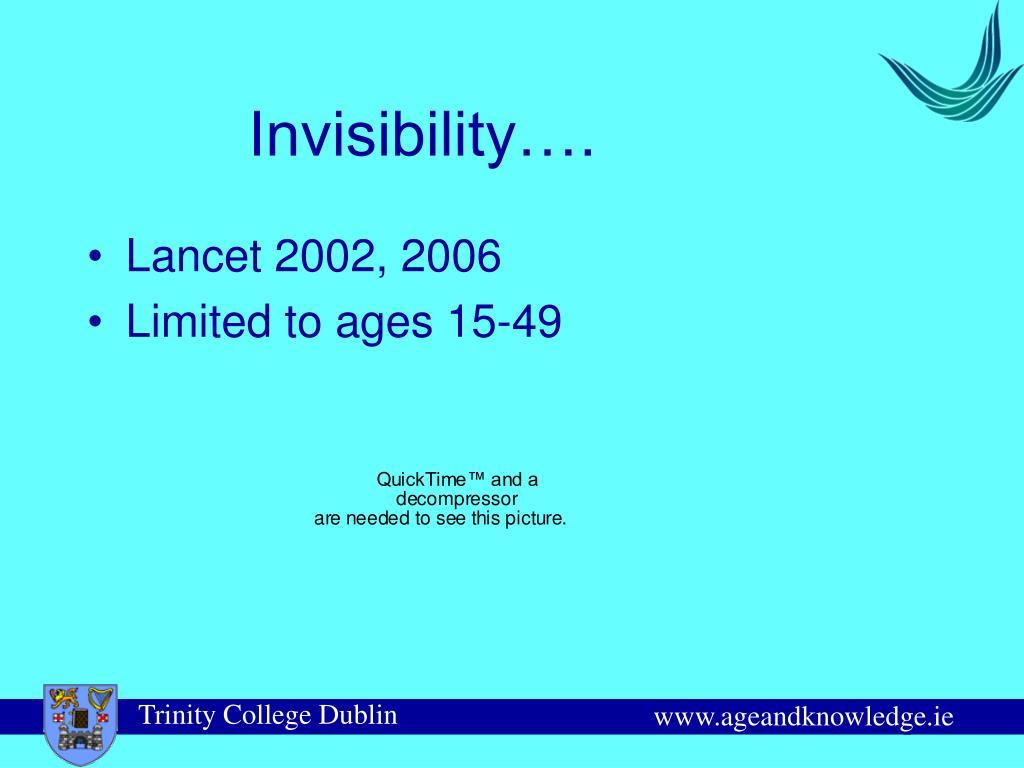 Invisibility….