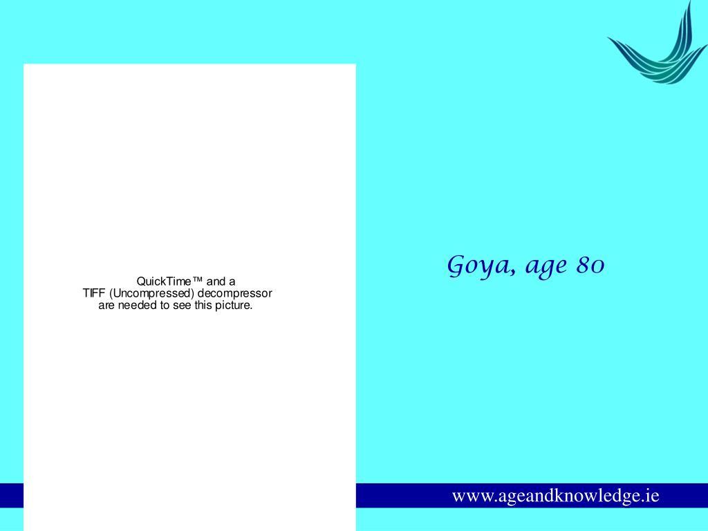 Goya, age 80