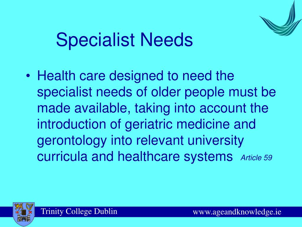 Specialist Needs
