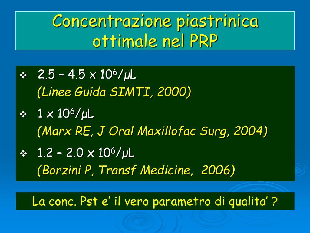 Concentrazione piastrinica ottimale nel PRP
