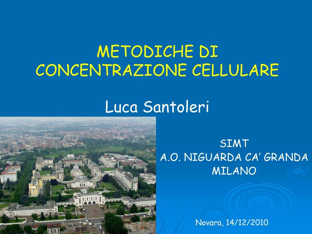 METODICHE DI CONCENTRAZIONE CELLULARE