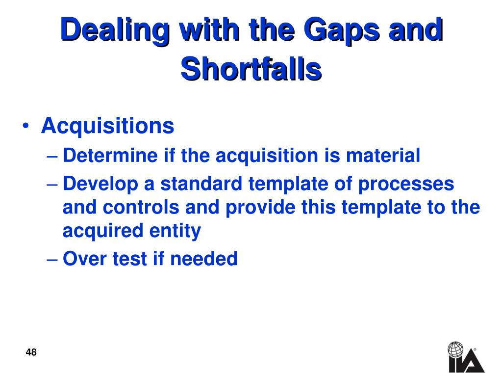 Dealing with the Gaps and Shortfalls