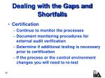 dealing with the gaps and shortfalls51