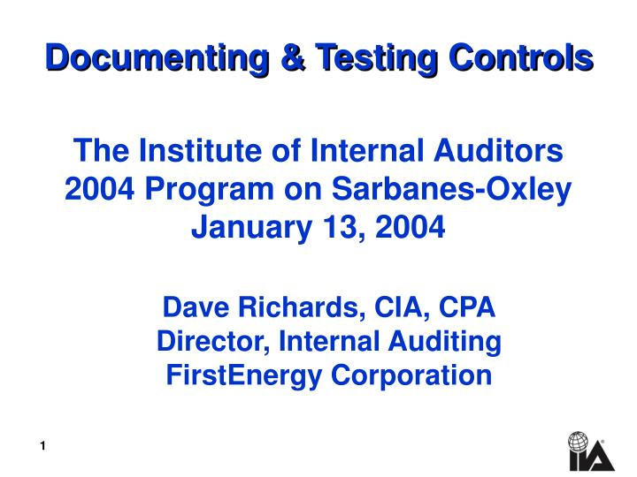 Documenting testing controls l.jpg
