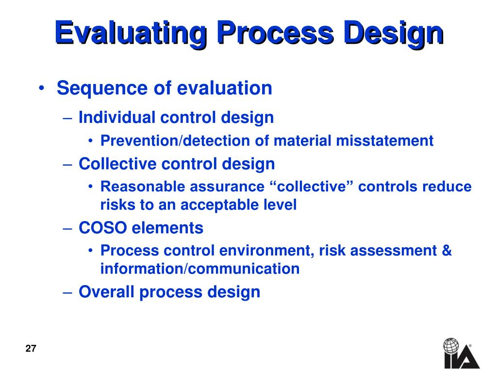 Evaluating Process Design