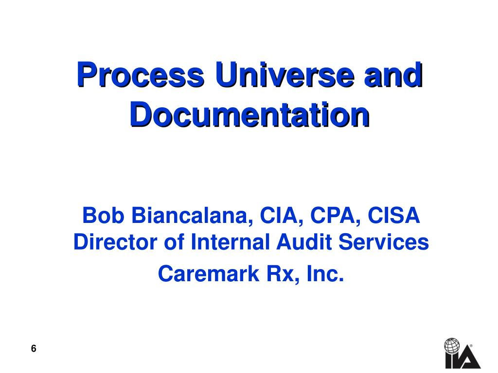 Process Universe and Documentation