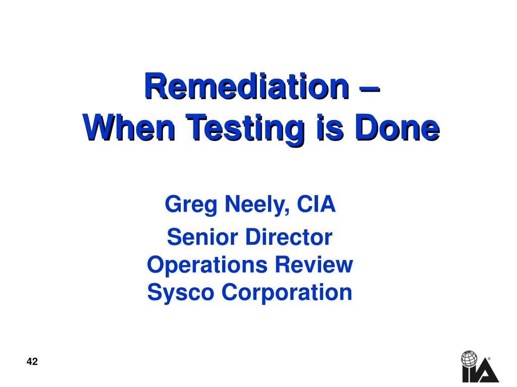 Remediation –