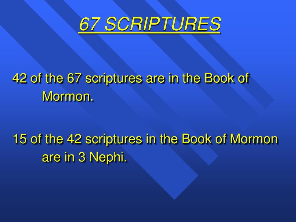 67 SCRIPTURES