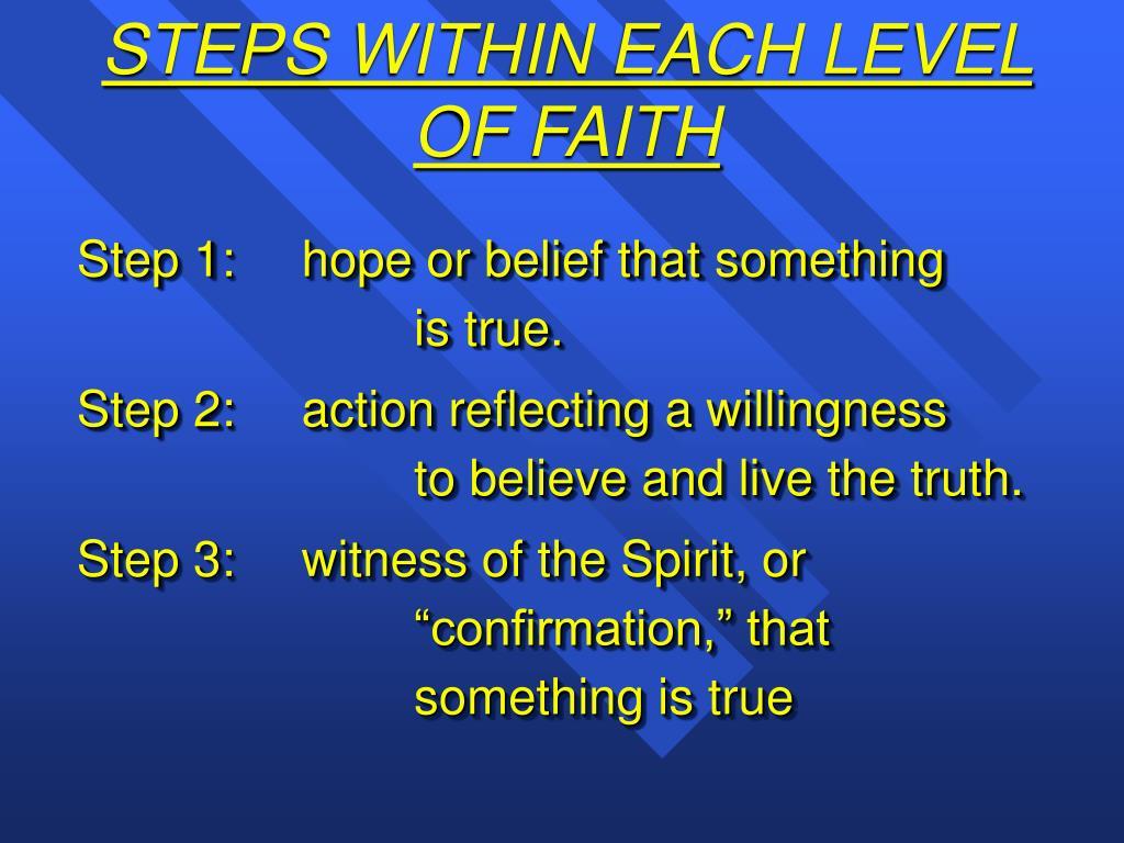 STEPS WITHIN EACH LEVEL OF FAITH