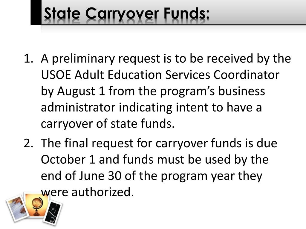 State Carryover Funds: