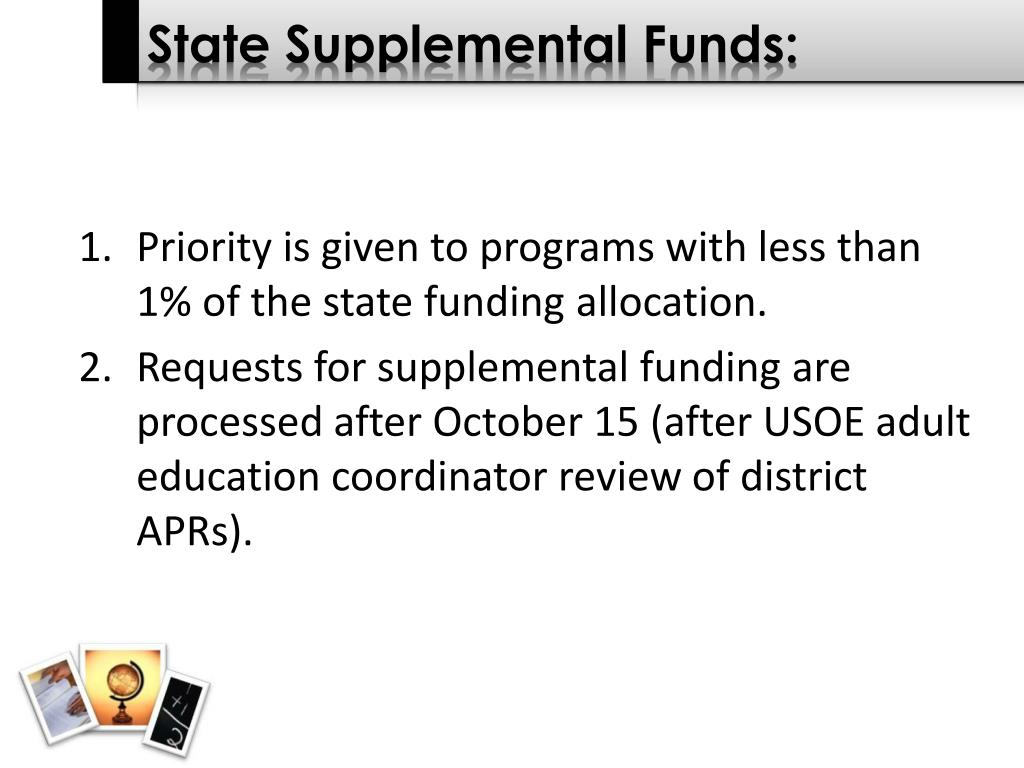 State Supplemental Funds:
