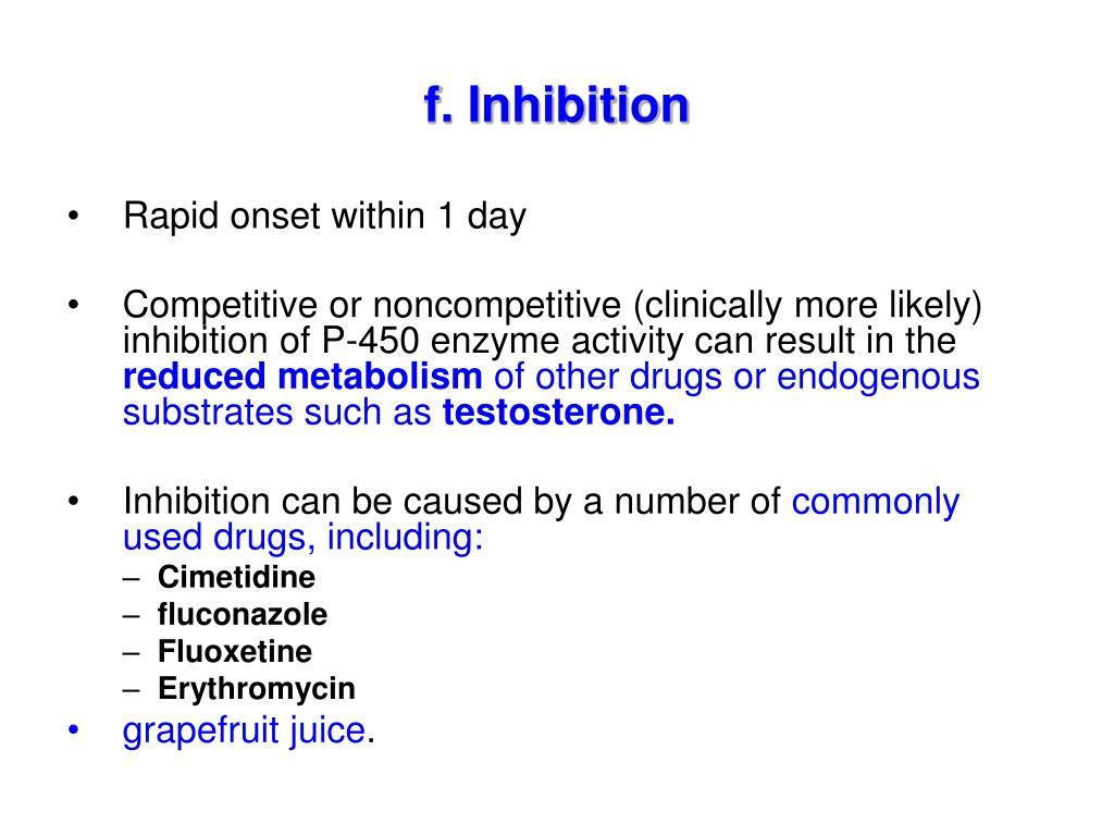 f. Inhibition