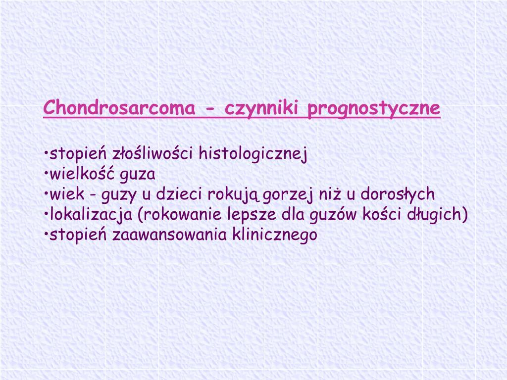 Chondrosarcoma - czynniki prognostyczne