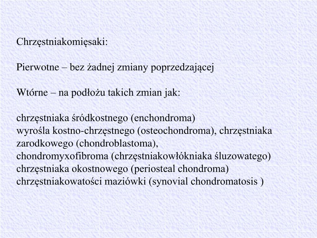 Chrzęstniakomięsaki: