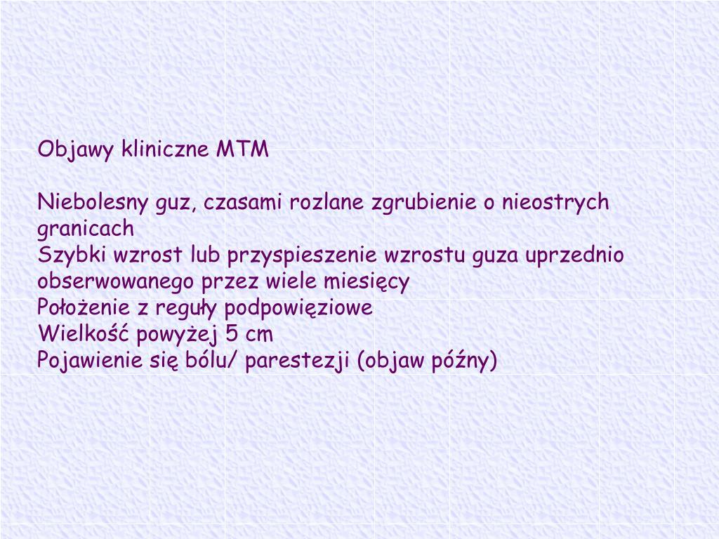 Objawy kliniczne MTM