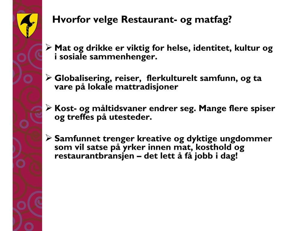 Hvorfor velge Restaurant- og matfag?