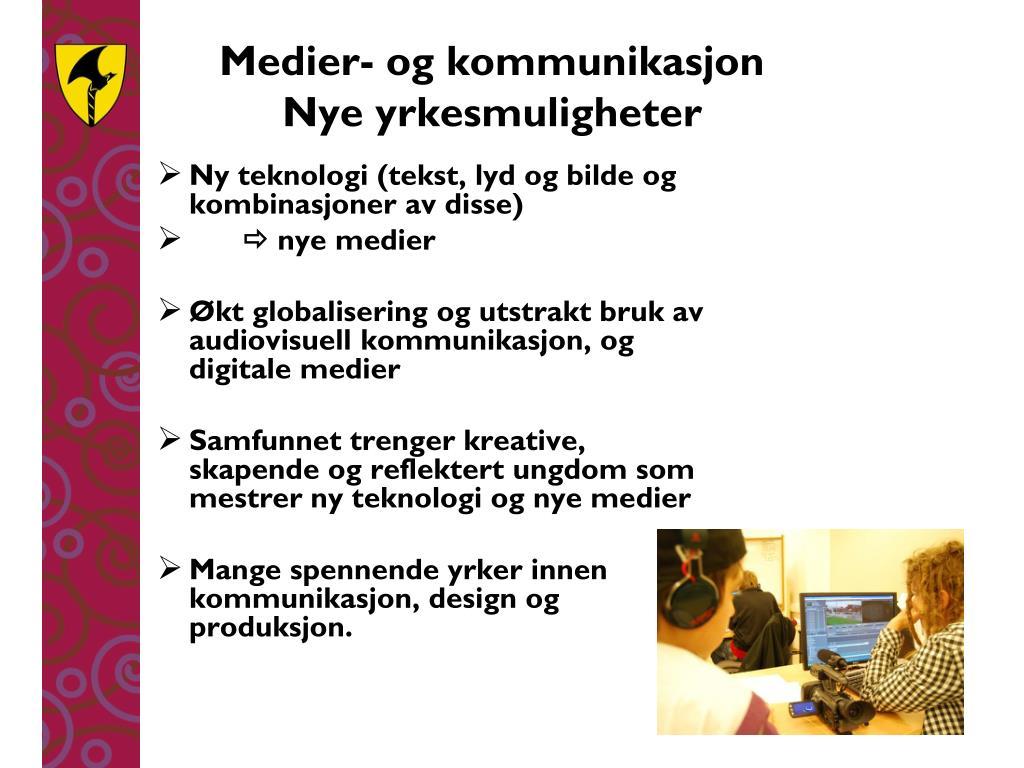 Medier- og kommunikasjon