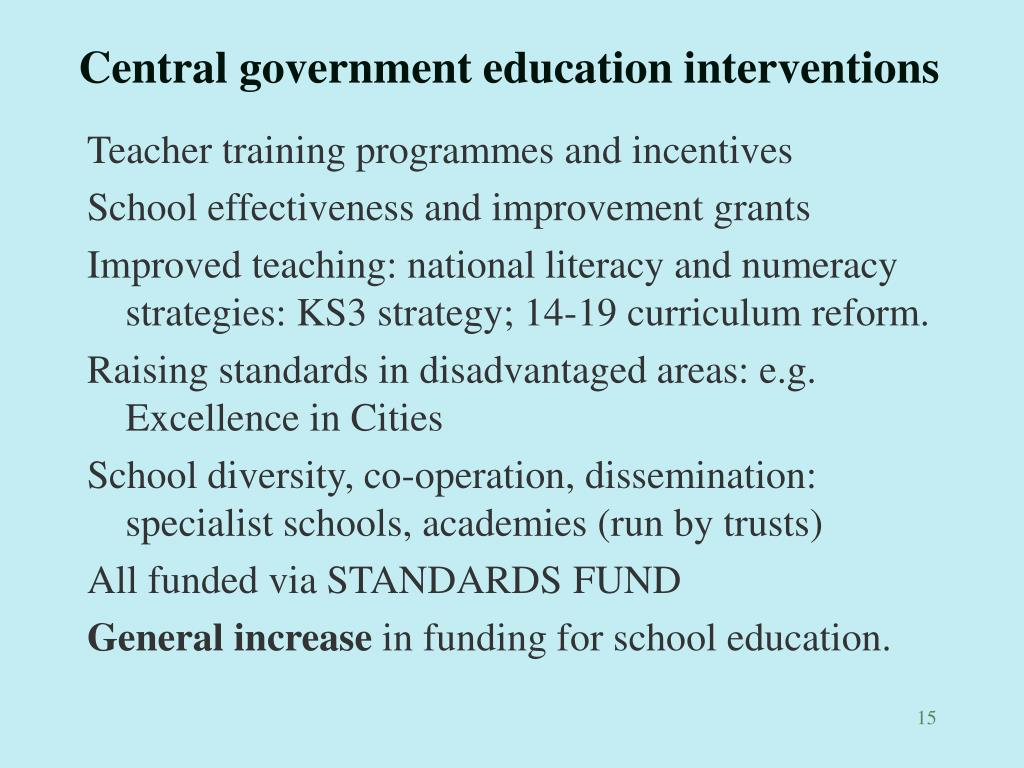 Central government education interventions