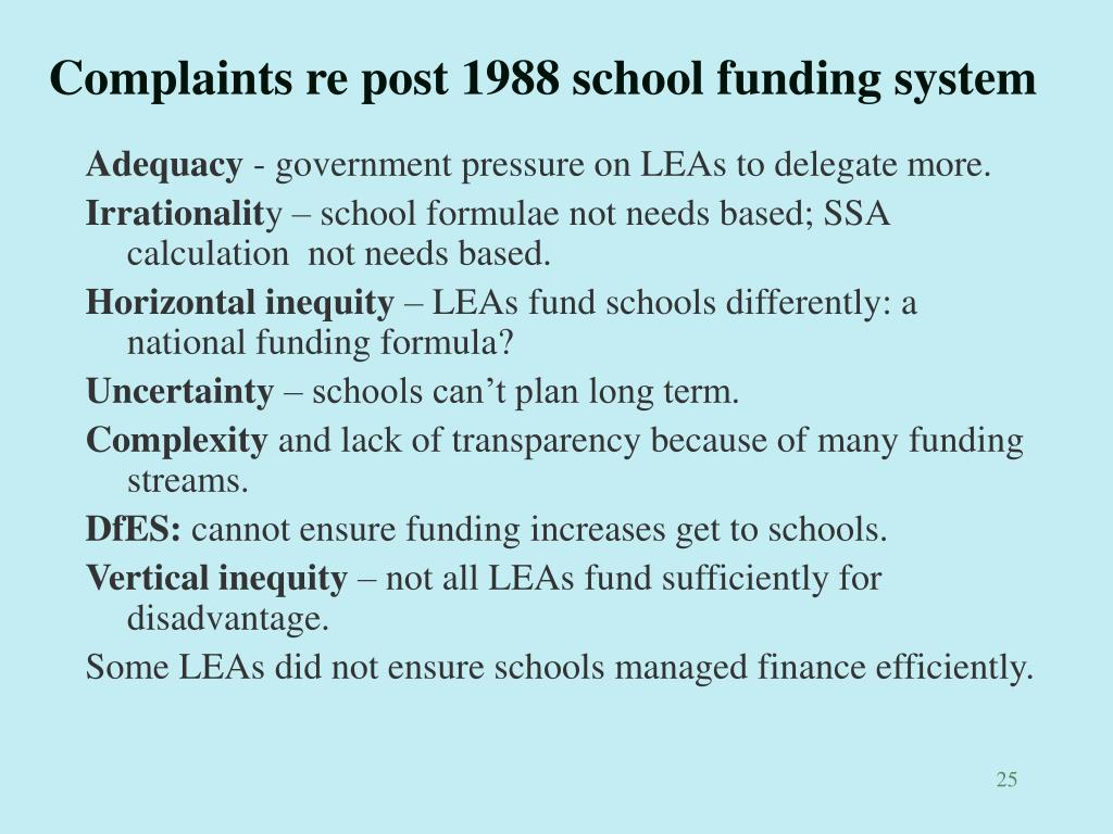 Complaints re post 1988 school funding system