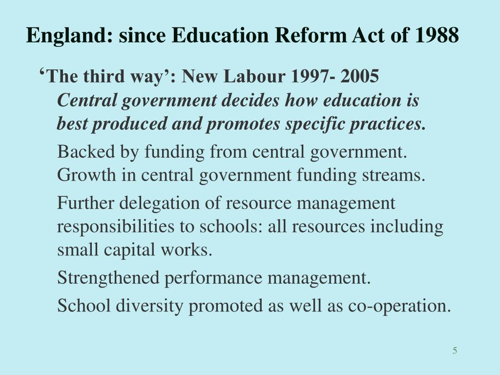 England: since Education Reform Act of 1988