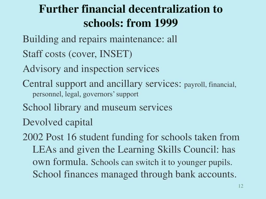 Further financial decentralization to schools: from 1999