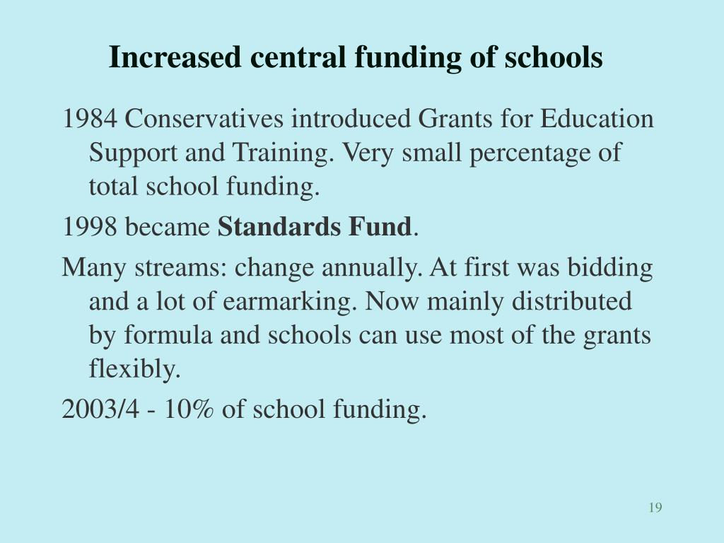 Increased central funding of schools